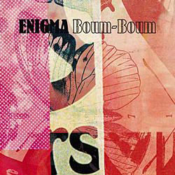 Enigma - Boum-Boum (Chicane Radio Edit)
